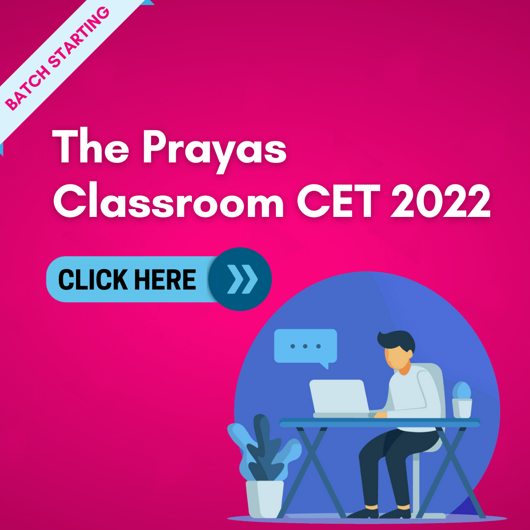The Prayas Classroom CET 2022